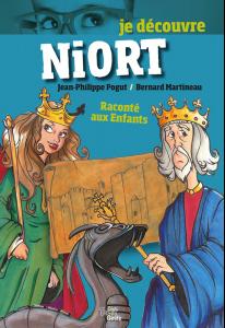 Niort raconté aux enfants. Jean-Phiippe Pogut (illustrations), Bernard Martineau (textes)